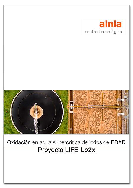 Oxidación en agua supercrítica de lodos de EDAR: Proyecto LIFE Lo2x
