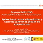 2015 jornada aplicaciones gestion subproductos gestion subproductos industria alimentaria